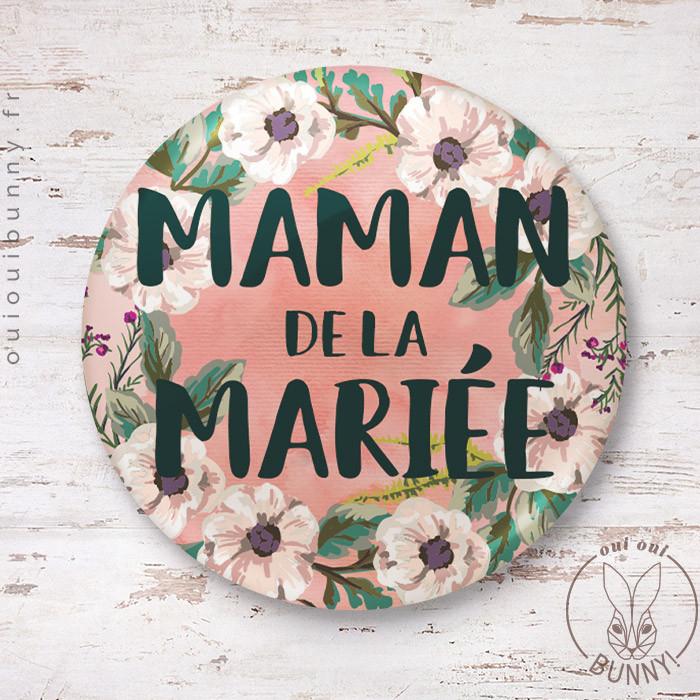 Badge épingle Maman de la Mariée