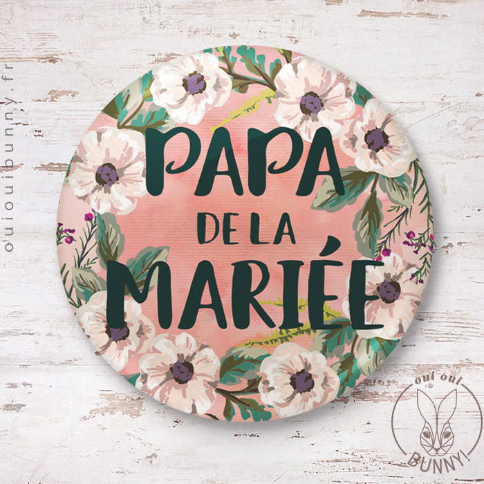 Badge épingle Papa de la Mariée