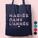 """Tote-Bag """"Mariée dans L'année"""" Coloré"""