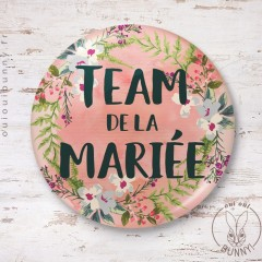 Badge fleuri Team de la Mariée