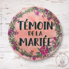 Badge épingle Fleuri Témoin de la Mariée