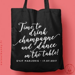 "Tote-Bag ""Time to Drink Champagne"" Noir écriture blanche"