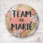 Badge Fleuri Team du Marié