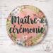 Badge épingle Fleuri Maître de Cérémonie